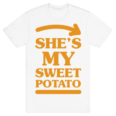 She's My Sweet Potato T-Shirt