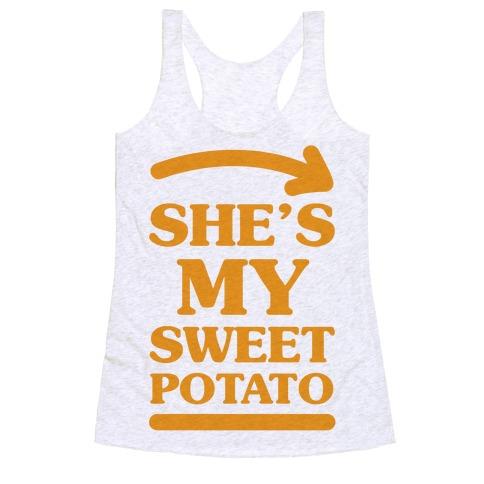 She's My Sweet Potato Racerback Tank Top