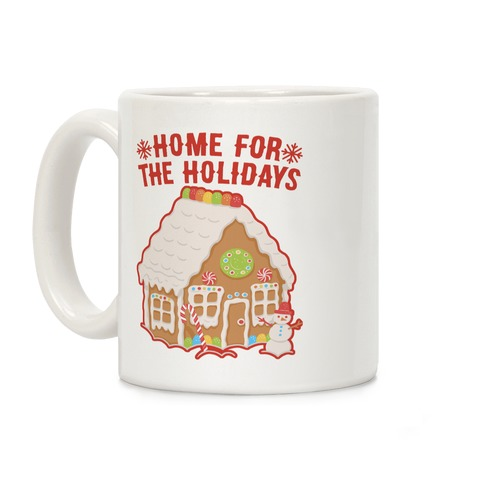 Home For The Holidays Gingerbread Coffee Mug