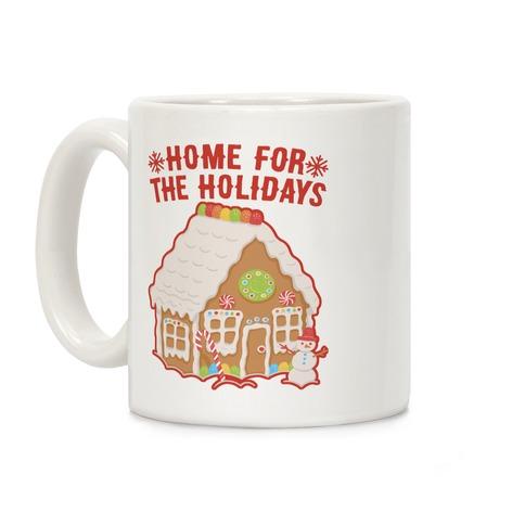 Home For The Holidays Gingerbread Coffee Mug