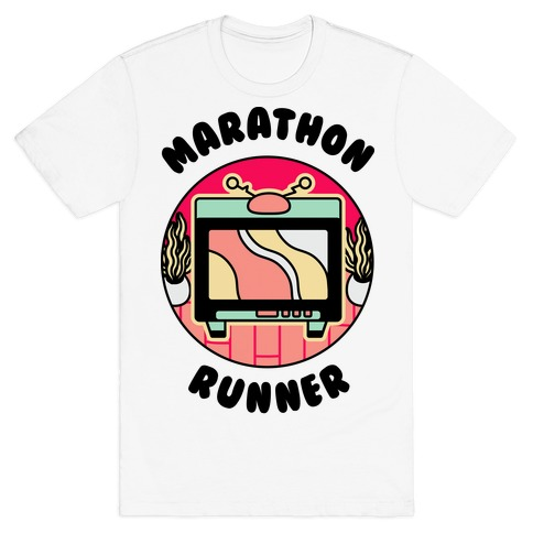 (TV) Marathon Runner  T-Shirt