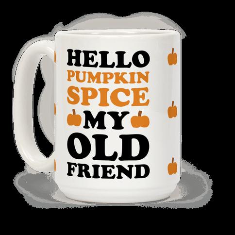 Hello Pumpkin Spice My Old Friend