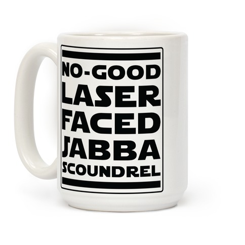 No-GoodLaser Faced Jabba Scoundrel Coffee Mug