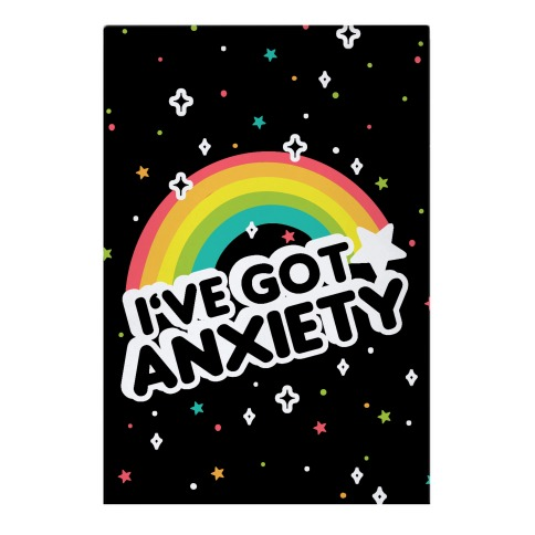 I've Got Anxiety Rainbow Garden Flag