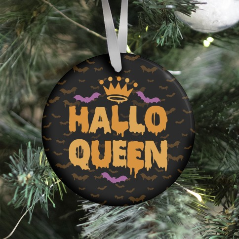 Hallo Queen Ornament