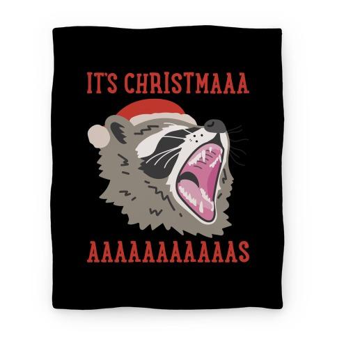 It's Christmas Screaming Raccoon Blanket
