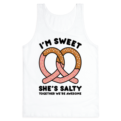 I'm Sweet She's Salty Tank Top