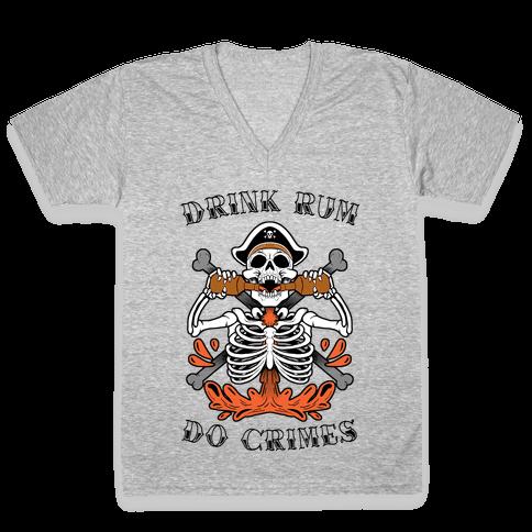 Drink Rum Do Crimes V-Neck Tee Shirt