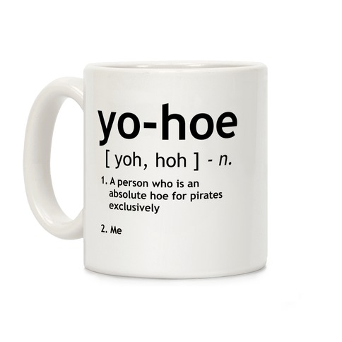 Yo Hoe Definition Coffee Mug