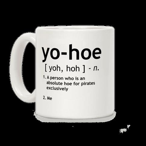 Yo Hoe Definition Coffee Mug