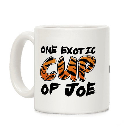 One Exotic Cup of Joe Coffee Mug