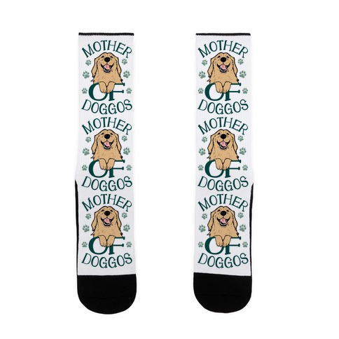 Mother Of Doggos Sock