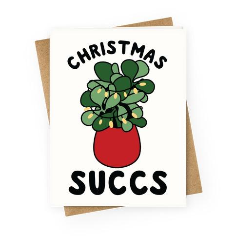 Christmas Succs Greeting Card