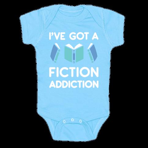 I've Got A Fiction Addiction Baby Onesy