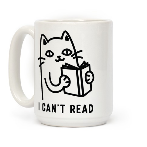 I Can't Read Cat Coffee Mug