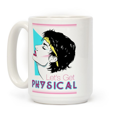 Let's Get Physical Coffee Mug