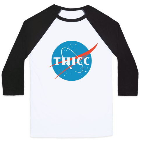 THICC NASA Parody Baseball Tee