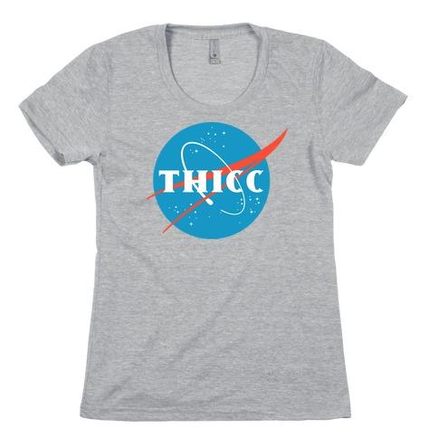 THICC NASA Parody Womens T-Shirt