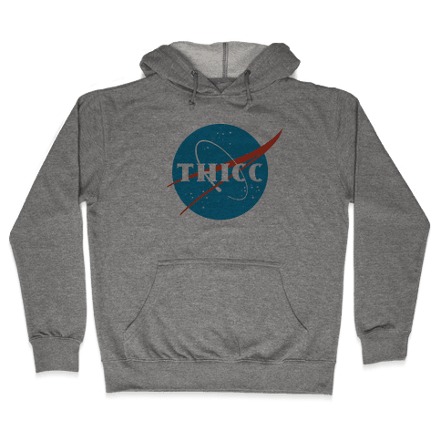 THICC NASA Parody Hooded Sweatshirt
