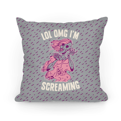 LOL OMG I'm Screaming Pillow