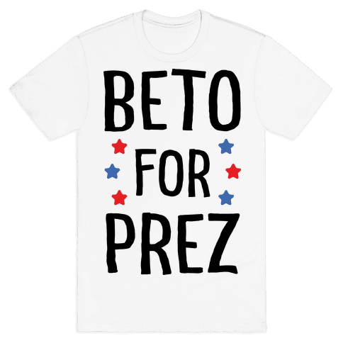 Beto For Prez Mens T-Shirt