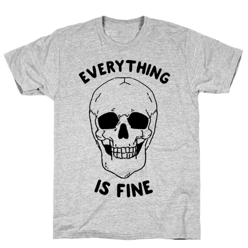 Everything Is Fine (cmyk) Mens T-Shirt