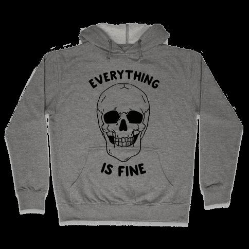 Everything Is Fine (cmyk) Hooded Sweatshirt