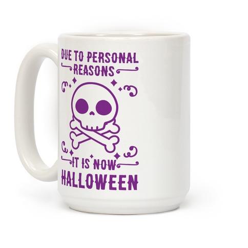 Due To Personal Reasons It Is Now Halloween Skull (Purple) Coffee Mug