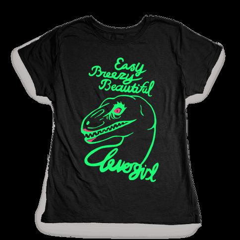 Easy Breezy Beautiful, Clever Girl Velociraptor Womens T-Shirt