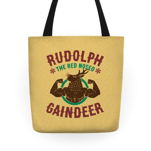 Rudolph The Red Nosed Gaindeer Tote