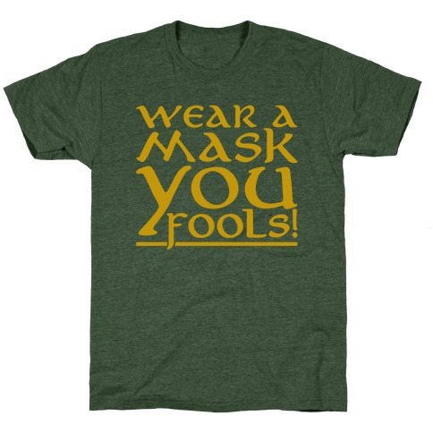 Wear A Mask You Fools Parody White Print T-Shirt