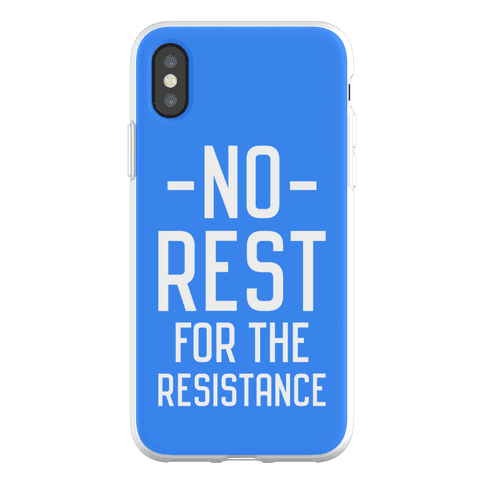 No Rest for the Resistance Phone Flexi-Case