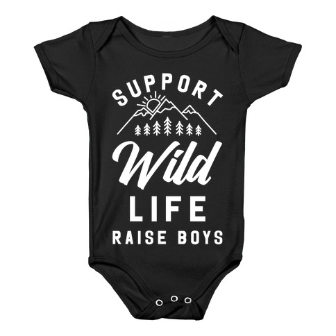 Support Wild Life Raise Boys Baby Onesy