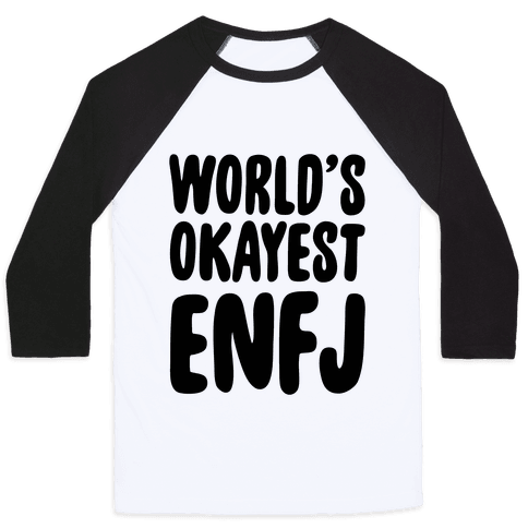 World's Okayest ENFJ Baseball Tee