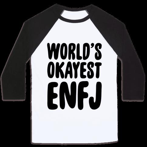 World's Okayest ENFJ Baseball Tee