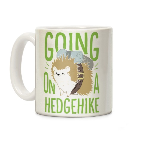 Going On A Hedgehike! Coffee Mug