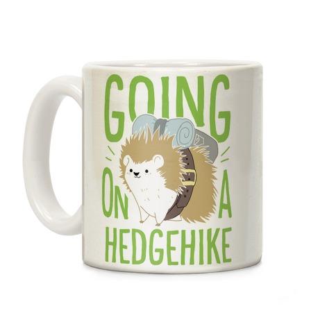 Going On A Hedgehike! Coffee Mug