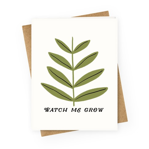 Watch Me Grow Plant Greeting Card