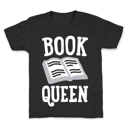 Book Queen Kids T-Shirt