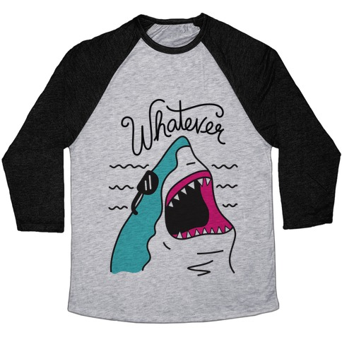 Whatever Shark Baseball Tee