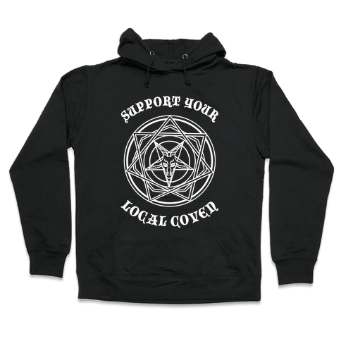 Support Your Local Coven Hooded Sweatshirt