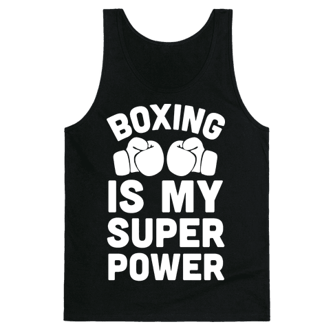 Boxing Is My Superower Tank Top