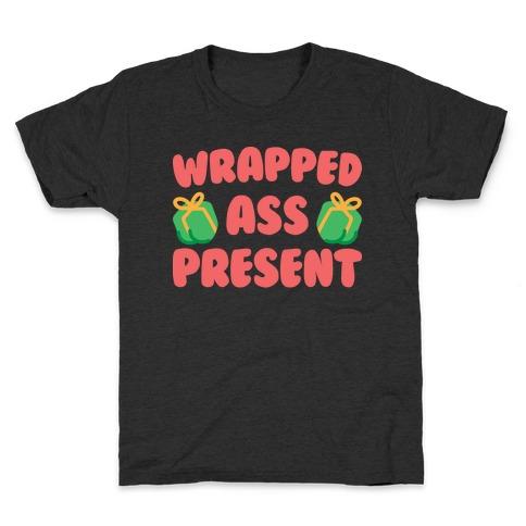 Wrapped Ass Present Kids T-Shirt