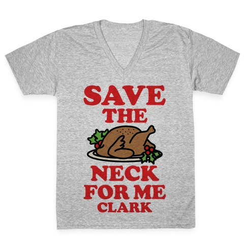 Save the Neck For Me Clark V-Neck Tee Shirt