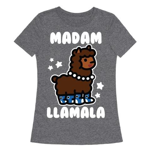 Madam Llamala Womens T-Shirt