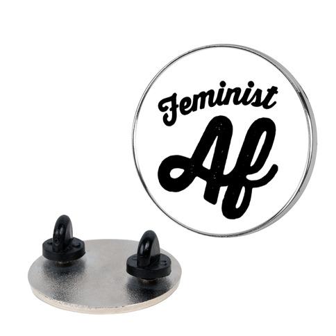 Feminist Af Pin
