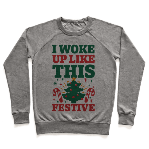 I Woke Up Like This: Festive Pullover