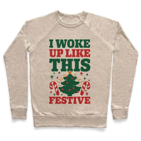 I Woke Up Like This: Festive Pullover