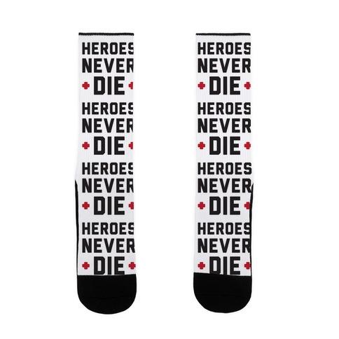 Heroes Never Die Sock