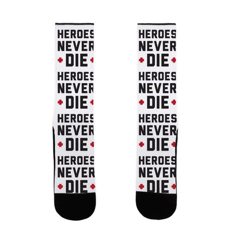 Heroes Never Die Sock